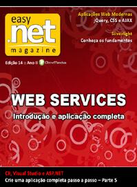 Revista easy .net Magazine 14: Webservices: introdução e aplicação completa