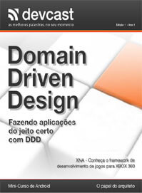 Revista DevCast Magazine 1: Domain Driven Design