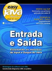 Revista easy Java Magazine 10: Entrada e Saída - Estudando os métodos de I/O do Java