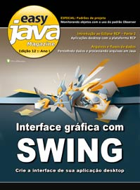 Revista Easy Java Magazine 12: Interface gráfica com Swing