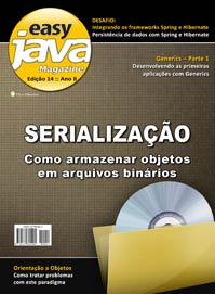 Revista easy Java Magazine 14: Serializa��o em Java