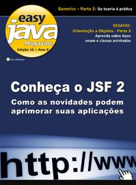 Revista easy Java Magazine 15: Introdução ao JSF 2