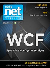 Revista easy .net Magazine 16: WCF - Aprenda a configurar serviços