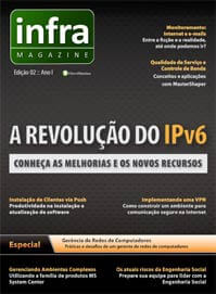 Revista Infra Magazine 3: Novos recursos do IPv6