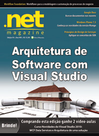 Revista .Net Magazine 93: Arquitetura de Software com Visual Studio