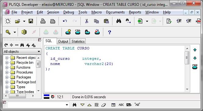 Script de criação na tabela CURSO no programa PL/SQL Developer