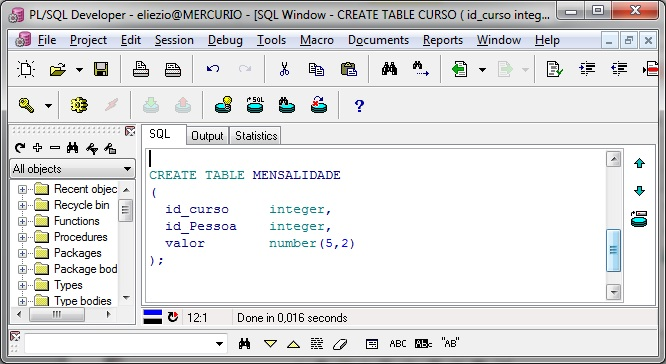 Script de criação na tabela MENSALIDADE no programa PL/SQL Developer