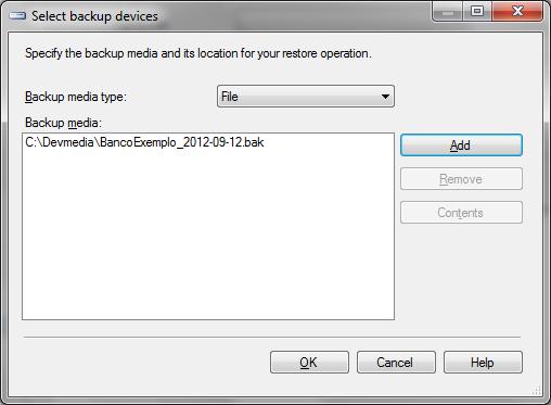 Janela Select backup devices com o arquivo a ser restaurado já definido