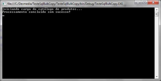 Carga dos dados já efetuada através da aplicação TesteSqlBulkCopy